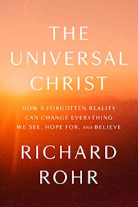 The Universal Christ - Richard Rohr